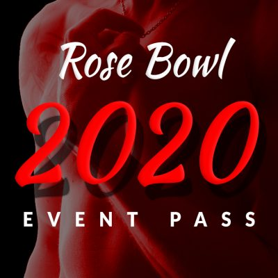 Rose Bowl 2020 Event Pass - Fisting Event - REEGUR 2020